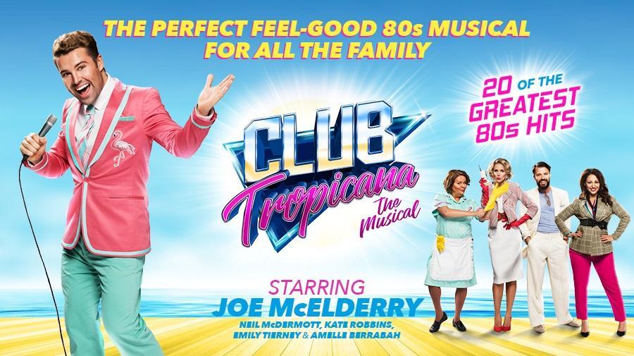 Club Tropicana<br>UK Tour
