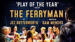 The Ferryman<br>Broadway