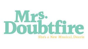 Mrs Doubtfire<br>Broadway