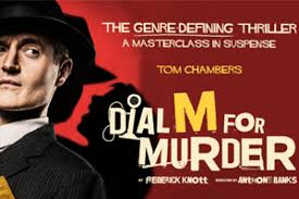 Dial M For Murder<br />UK Tour